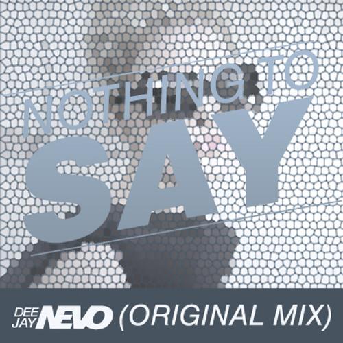 Emanuel Ramirez - Nothing to say (Original mix)