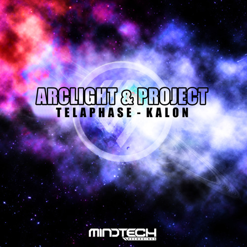Project & Arclight - Kalon [Mindtech Recordings]