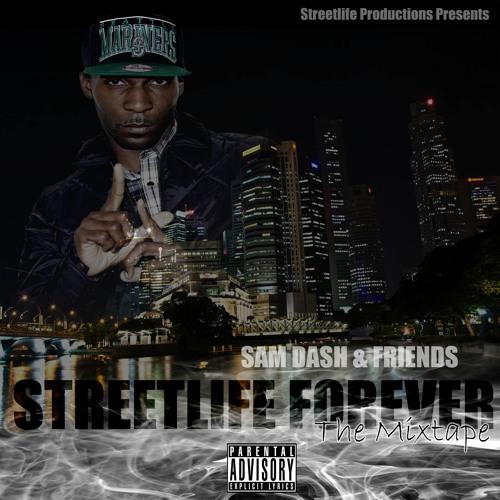 Streetlife Forever Mixtape