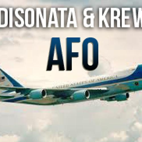 Disonata & Krew - AFO (Hatcha & Crazy D w/Kinzy KISS FM RIP)