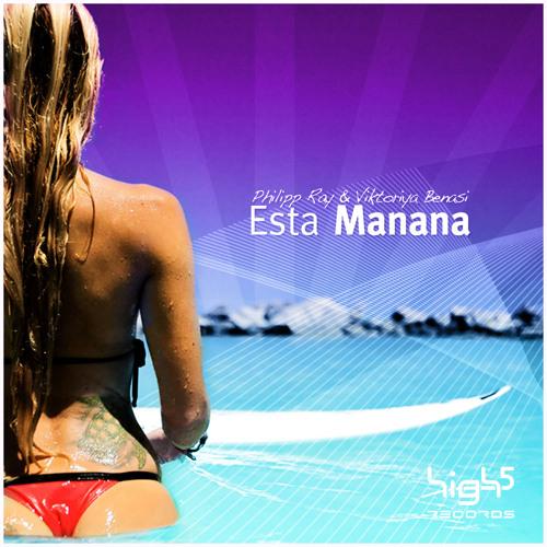 Philipp Ray & Viktoriya Benasi - Esta Manana (Sasha Lopez Remix)