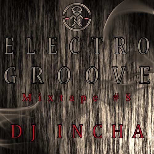 DJ Incha - Electro Groove