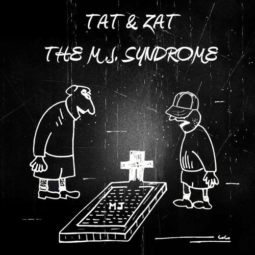 TAT & ZAT - THE MJ SYNDROME (DJ TOOL) - FREE DOWNLOAD