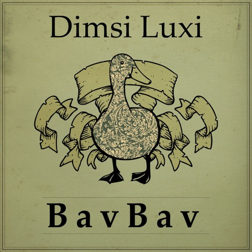 Dimsi Luxi - BavBav