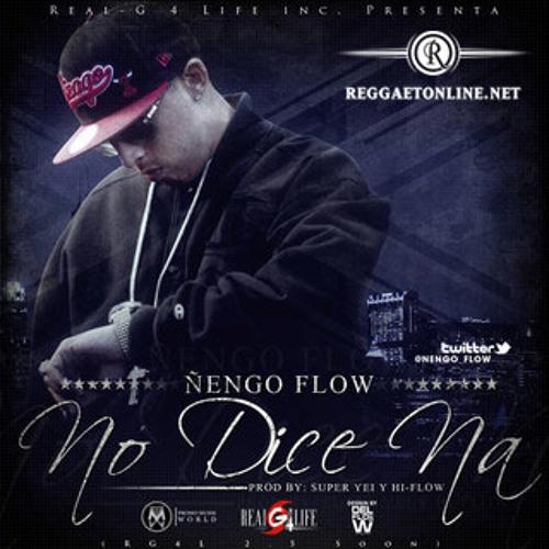 No - Dice - Na - (Ñengo Flow)