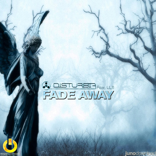 Disturbia - Fade Away 2012 (ft.LL11) [Conga002] PREVIEW