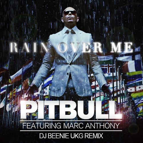 Pitbull Ft. Marc Anthony - Rain Over Me (Dj Beenie UKG Remix) Sample