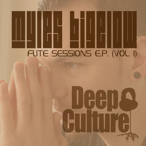 Myles Bigelow - Flite Sessions EP (Deep Culture Music)