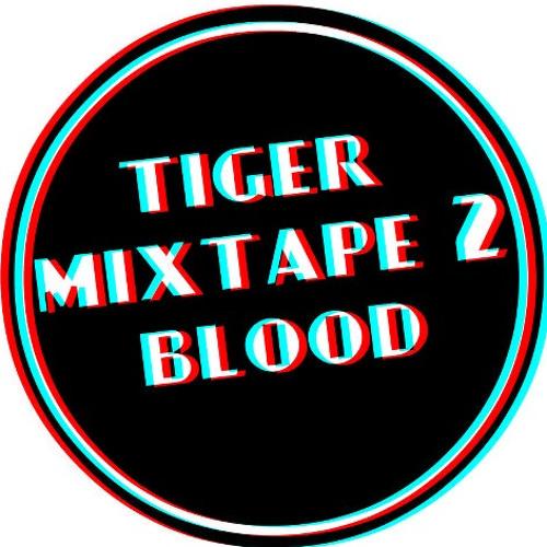 tiger blood-mixtape II