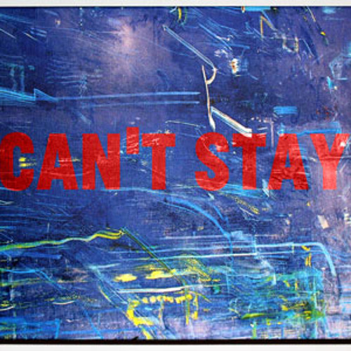 Can't Stay (feat. Caton Volk)