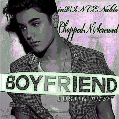 Boyfriend - Justin Beiber Chopped N Screwed