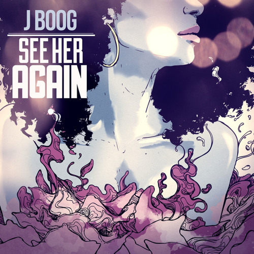 J Boog - See Her Again