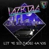 LAZRtag - Let Me See Those Hands (ETC!ETC! Remix) OUT NOW!!