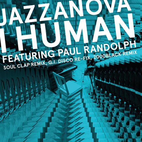 I Human feat. Paul Randolph (Soul Clap Remix)
