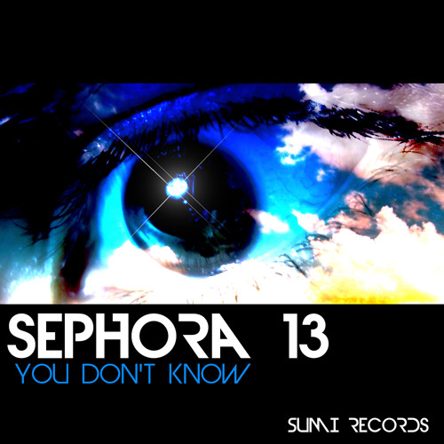 Sephora 13 - You Don't Know (Instrumental)