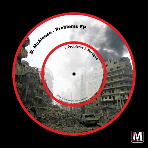 D McAleese - Problems EP (Out Now)