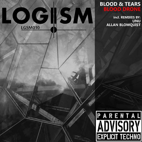 [LGSM010] Blood & Tears - Blood Drone Pt.2 (incl. Unu + Allan Blomquist Remix)