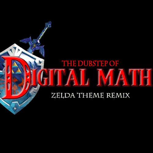 Digital Math- Zelda Theme Dubstep [BUY= FREE DOWNLOAD]