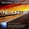 Tritonal feat. Soto - - One More Day (Abbott & Chambers Remix)