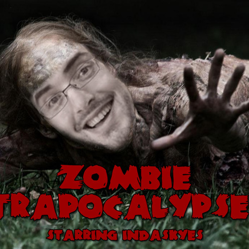 Zombie Trapocalypse