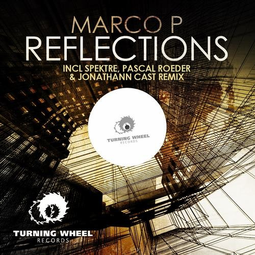 Marco P - Reflections (Spektre`s Smoke & Mirrors Remix) [Turning Wheel Records]