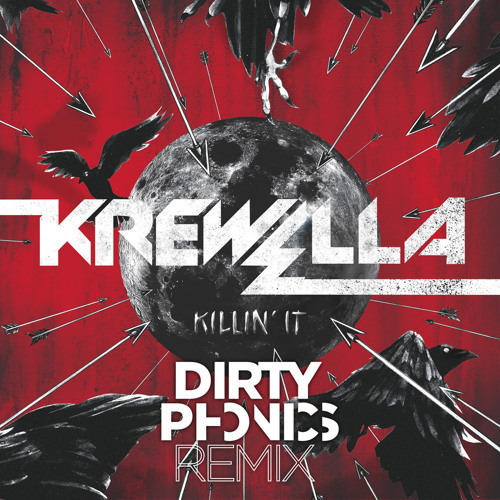 Krewella - Killin'it (Dirtyphonics Remix)