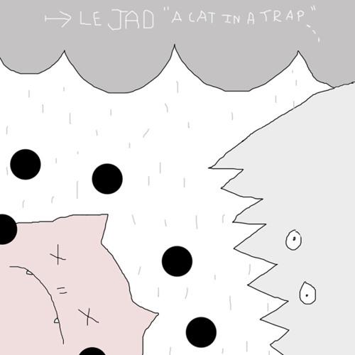 Le JAD - A Cat In A Trap (more beats on http://lejad.bandcamp.com)