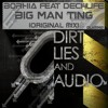 BIG MAN TING / BORHIA feat DECI4LIFE (Forthcoming in Dirt Lie and Audio Black record) OUT NOW !