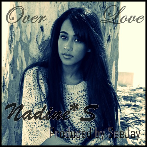 Over Love (Produced by SeeJay) - Nadine.S
