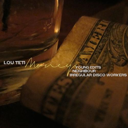 "Lou Teti - ""Money (Club Mix)"""