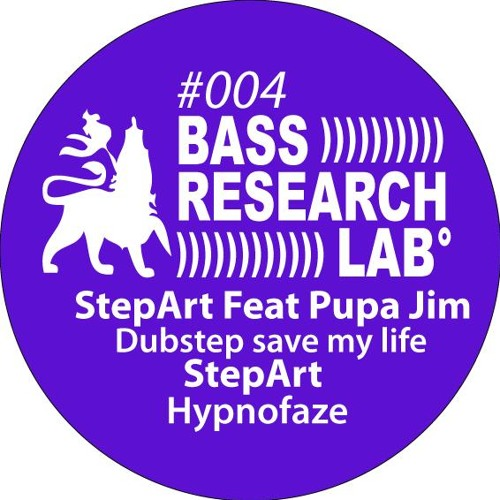 Step-Art : Dubstep save my life. Feat Pupa Jim
