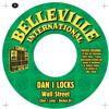 "Dan I Locks Meets Barbés.D  ""Wall Street"" 7inch / Belleville International"