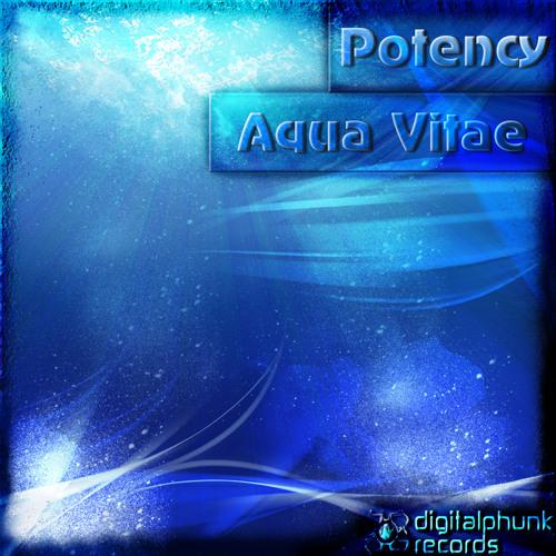 PotencY - Aqua Vitae (Original Mix) || DigitalPhunk Records