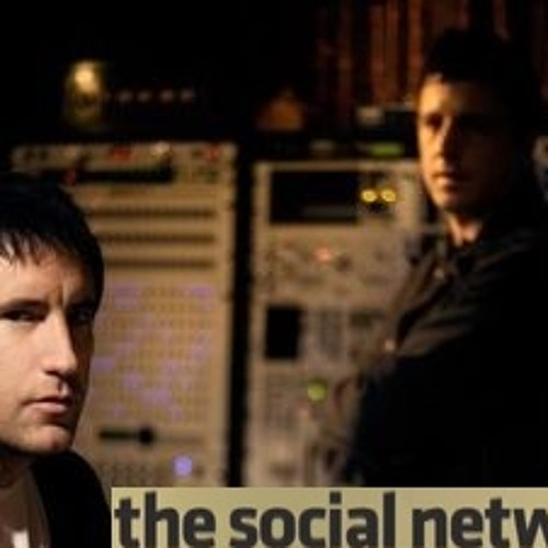 Trent Reznor & Atticus Ross - The Social Network - On We March (Girl. Remix)