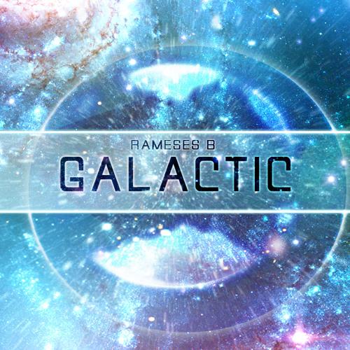 Rameses B - Galactic