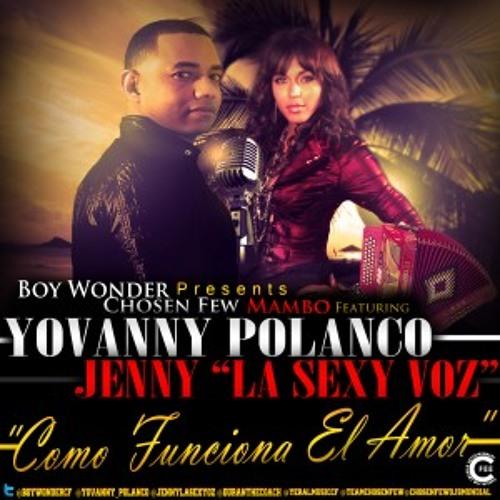 Yovanny Polanco Ft Jenny Como Funciona El Amor @CongueroRD @JoseMambo