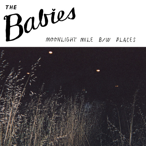 The Babies - Moonlight Miles