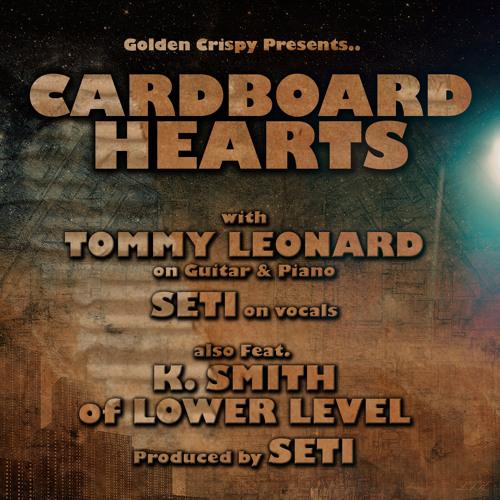 Cardboard Hearts (Things Fall Apart) (feat K Smith w/Tommy Leonard on keys, guit, drums by BRP)