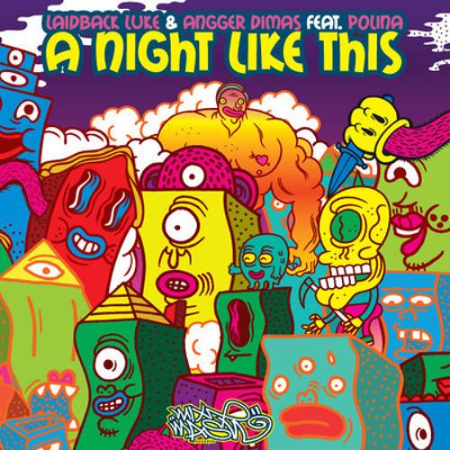 Laidback Luke & Angger Dimas feat. Polina - Night Like This (Main Mix) [MixMash]