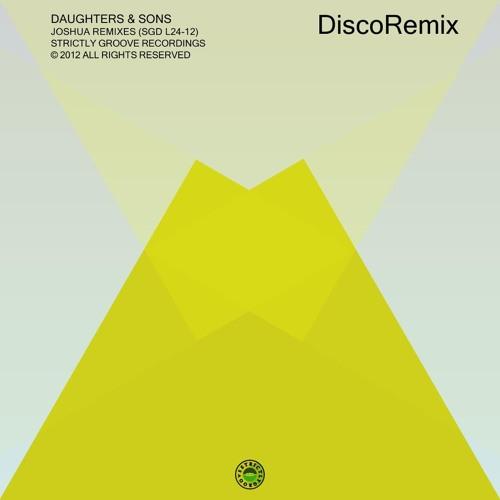Daughters & Sons - Joshua (Avanti Remix)