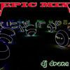 DJ DRONE (EPIC MIX)