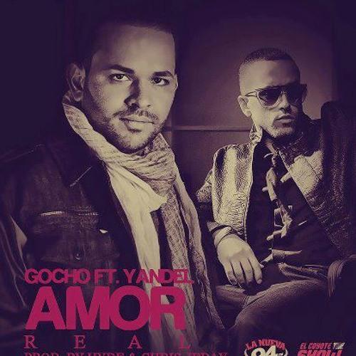 Gocho Ft Yandel - Amor Real - Preview
