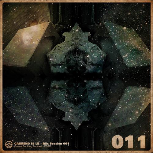 CR012 Carreno is LB Mix Sessions Vol. 001