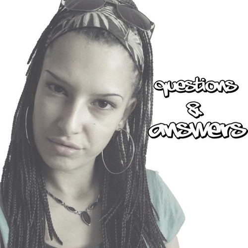 Akasha - Shes's Gotta Have It: Questions & Answers