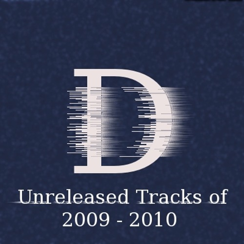 Eight Tracks You've Never Heard Of (2009-2010)