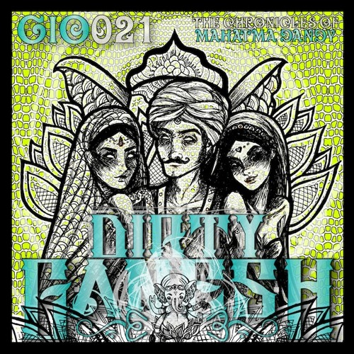 Dirty Ganesh Ft Mahatma Dandy - Seductor Absolutis (Original Mix)OUTNOW ON BEATPORT!
