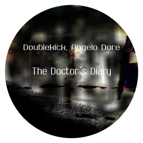 Doublekick, Angelo Dore - The Doctors Diary (Original Mix) [Adrenalina Records]