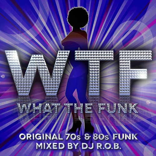 WTF - What The Funk