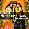 Second Hand Jawani - Dutch House [DJ Piyush Baroda]