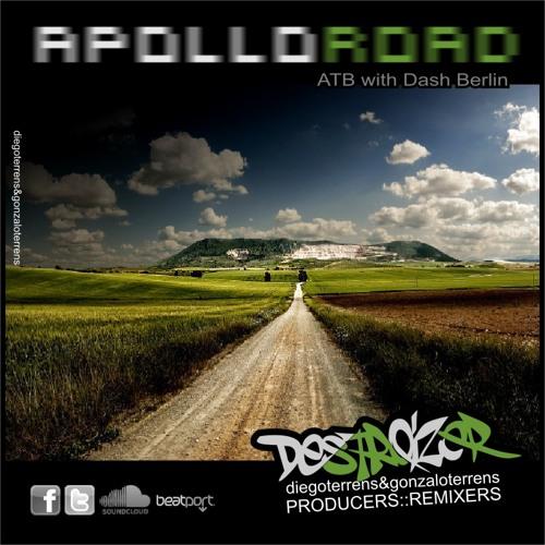 ApolloRoad - (Destroizer vs ATB with Dash Berlin ) FREE DOWNLOAD